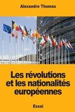 Les Revolutions Et Les Nationalites Europeennes