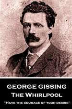 George Gissing - The Whirlpool