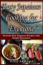 Easy Japanese Cooking for Everyone