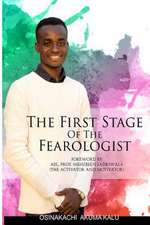 The First Stage of the Fearologist
