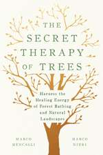 Secret Therapy of Trees