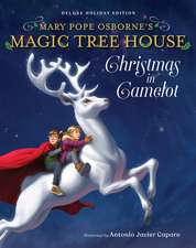 Magic Tree House Deluxe Holiday Edition: Christmas in Camelot
