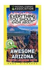 Everything You Should Know about Awesome Arizona