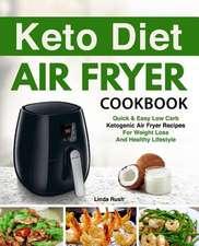 Keto Diet Air Fryer Cookbook