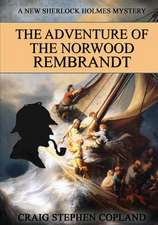The Adventure of the Norwood Rembrandt - Large Print