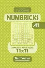 Sudoku Numbricks - 200 Hard to Master Puzzles 11x11 (Volume 41)