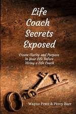 Life Coach Secrets Exposed