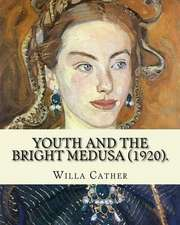 Youth and the Bright Medusa (1920). by