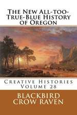 The New All-Too-True-Blue History of Oregon