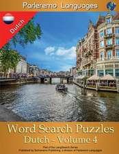Parleremo Languages Word Search Puzzles Dutch - Volume 4