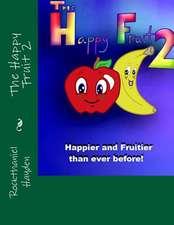 The Happy Fruit 2