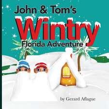 John and Tom's Wintry Florida Adventure