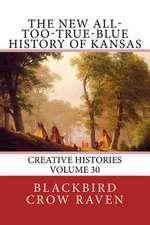 The New All-Too-True-Blue History of Kansas