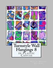 Turnstyle Wall Hangings 8