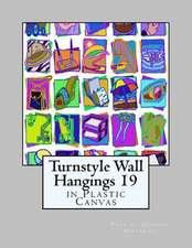 Turnstyle Wall Hangings 19