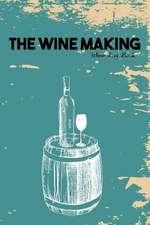 The Wine Making