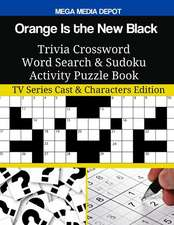 Orange Is the New Black Trivia Crossword Word Search & Sudoku Activity Puzzle Book