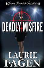 Deadly Misfire