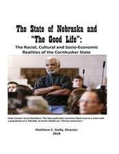 "The State of Nebraska and ""The Good Life"""