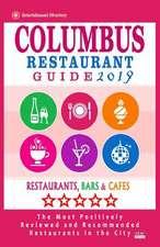 Columbus Restaurant Guide 2019