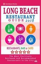 Long Beach Restaurant Guide 2018