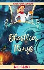 Ghostlier Things