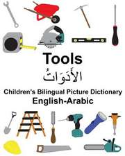 English-Arabic Tools Children's Bilingual Picture Dictionary