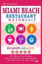 Miami Beach Restaurant Guide 2019