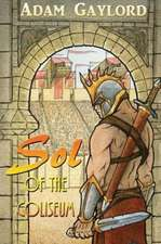 Sol of the Coliseum