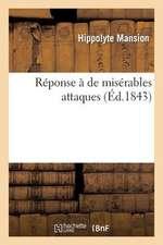Reponse a de Miserables Attaques