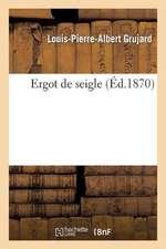 Ergot de Seigle