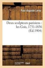 Deux Sculpteurs Parisiens