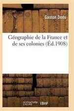 Géographie de la France et de ses colonies