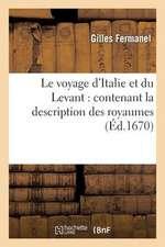 Le  Voyage D'Italie Et Du Levant