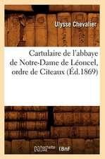 Cartulaire de L'Abbaye de Notre-Dame de Leoncel, Ordre de Citeaux
