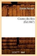 Contes Des Fees, (Ed.1867)