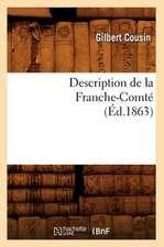 Description de La Franche-Comte (Ed.1863)