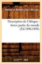 Description de L'Afrique:  Tierce Partie Du Monde (Ed.1896-1898)