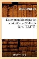 Description Historique Des Curiosites de L'Eglise de Paris, (Ed.1763)