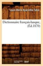 Dictionnaire Francais-Basque, (Ed.1870)