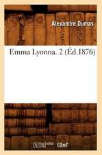 Emma Lyonna. 2 (Ed.1876)