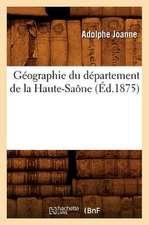 Geographie Du Departement de La Haute-Saone