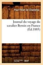 Journal Du Voyage Du Cavalier Bernin En France (Ed.1885)
