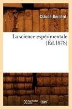 La Science Experimentale