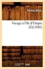 Voyage A L'Ile D'Utopie (Ed.1888)