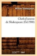 Chefs-D'Oeuvre de Shakespeare (Ed.1900)