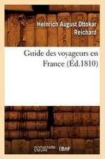 Guide Des Voyageurs En France, (Ed.1810)