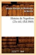 Histoire de Napoleon (21e Ed.) (Ed.1868)