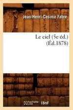 Le Ciel (5e Ed.) (Ed.1878)