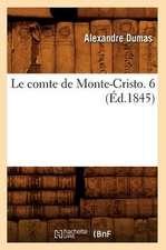 Le Comte de Monte-Cristo. 6 (Ed.1845)
